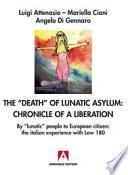 "The death"" of lunatic asylum: chronicle of a liberation"