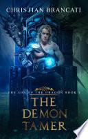 The Demon Tamer Book 1