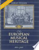 The European Musical Heritage, 800-1750