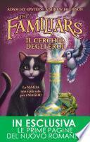 The Familiars. Il cerchio degli eroi