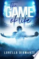 The game of life. Ediz. italiana