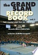 The Grand Slam record book: Prefazione di Ubaldo Scanagatta
