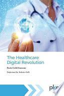 The healthcare digital revolution