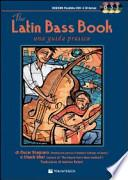 The latin bass book. Una guida pratica