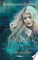 The Master of Shadows