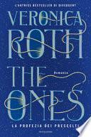 The ones. La profezia dei prescelti