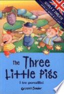 The three little Pigs-I tre porcellini