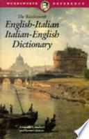 The Wordsworth English-Italian Italian-English Dictionary