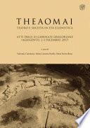 THEAOMAI. Teatro e società in età ellenistica. Atti delle XI giornate gregoriane (Agrigento, 2-3 dicembre 2017)