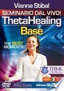 ThetaHealing base. The best moments. DVD. Ediz. italiana