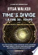 Time's Divide - La fine del tempo