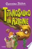 Titanosauro in azione