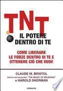 TNT. Il potere dentro di te