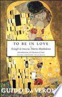 To be in love or Sciogli la treccia, Maria Maddalena. Ediz. integrale
