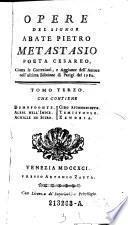 Tomo Terzo, Che Contiene Demofoonte, Aless. Nell' Indie, Achille In Sciro, Ciro Riconosciuto, Temistocle, Zenobia
