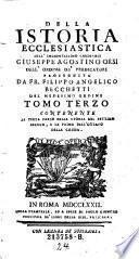 Tomo Terzo contenente la Terza Parte della Storia del Settimo Secolo, e la Prima Dell'Ottavo della Chiesa