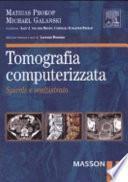 Tomografia computerizzata. Spirale e multistrato