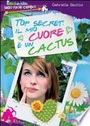 Top secret: il mio cuore è un cactus. Farò fuori Cupido