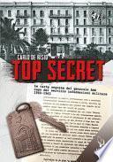 Top secret. Le carte segrete del generale Amé capo del servizio informativo militare 1940-1943