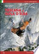 Toscana e isola d'Elba. Falesie e vie moderne