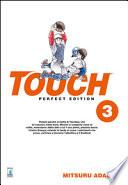Touch. Perfect edition