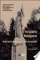 Tra Calabria e Mezzogiorno. Studi storici in memoria di Tobia Cornacchioli