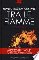 Tra le fiamme. The Bridge series