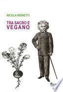 Tra sacro e vegano