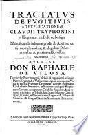 Tractatus de fugitivis ad explicationem Claudii Tryphonini in lib. fugitivus 225 D. de verbo sign
