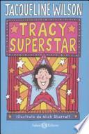 Tracy superstar