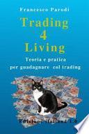 Trading 4 Living
