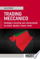 Trading meccanico