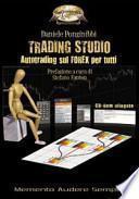 Trading studio. Autotrading sul forex per tutti. Con CD-ROM