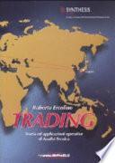 Trading. Teoria ed applicazioni operative di Analisi Tecnica