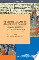 Tradurre dal latino nel Medioevo italiano
