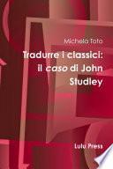 Tradurre i classici: il caso di John Studley