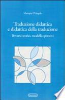 Traduzione didattica e didattica della traduzione. Percorsi, teorici, modelli operativi
