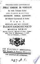 Traduzione letterale dell'Eneide in verso toscano sciolto del padre G.M. Candido