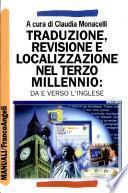 Traduzione, revisione e localizzazione nel terzo millennio
