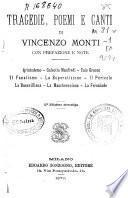 Tragedie, poemi e canti di Vincenzo Monti