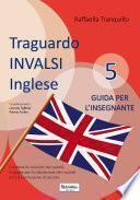 Traguardo invalsi inglese 5: guida per l'insegnante