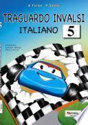 Traguardo Invalsi italiano 5