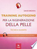 Training Autogeno per la rigenerazione della pelle