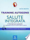Training Autogeno. Salute integrata