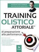 Training Olistico Attoriale™ di Preparazione alla Performance