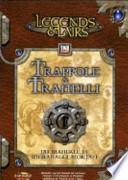 Trappole & tranelli. Legend & Lairs