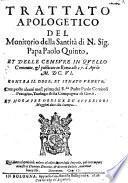 Trattato apologetico del monitorio della Santità de N. Sig. Papa Paolo V.