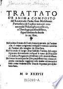 Trattato de anima composto dal Reverendo Padre frate Melchioro Parmesano de l'ordine menore conventuale Philosopho eccellente, e Theologo profondissimo, il qual trattato se divide in tre libri