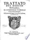 Trattato del debito del caualliero, di Pomponio Torelli ..