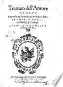 Trattato dell'amore humano composto, & donato ha già molti anni da M. Flaminio Nobili all'illustriss. & eccellentiss. signor prencipe di Firenze, & di Siena